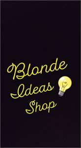Blonde Ideas Shop