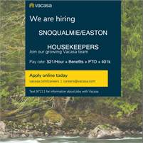 Snoqualmie Pass/Easton, WA - HOUSEKEEPERS!  $21/Hour + Benefits Based on Hours Worked!
