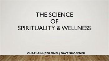 The Science of Spirituality & Wellness